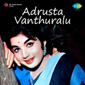 Adrusta Vanthuralu Songs