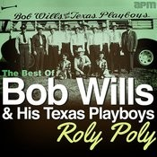 Roly Poly - The Best Of Bob Wills Songs