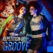 Repetition Of Groove Songs