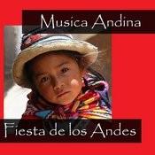 Musica Andina - Fiesta De Los Andes Songs