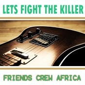 Lets Fight The Killer Song