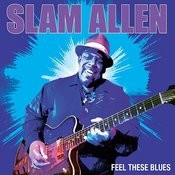 Feel These Blues Songs