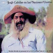 Jorge Cafrune Cronología -  Jorge Cafrune en las Naciones Unidas (1976) Songs