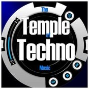 The Temple Of Techno Music Songs