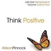 Think Positive Songs