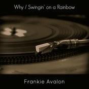 Why / Swingin' On A Rainbow Songs