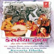 Kesaria Dhola(Non Stop Garba Dhamal) Song