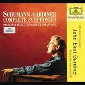 Schumann: Complete Symphonies Songs