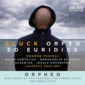 Gluck: Orfeo ed Euridice / Orpheo - Highlights Of The Versions For Vienna (1762) And Paris (1774) (Live) Songs