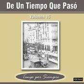 De Un Tiempo Que Pasó, Vol. 15 Songs