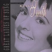 Great Ladies Of Song / Spotlight On Keely Smith Songs