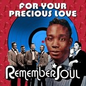 For Your Precious Love - Remember Soul Songs