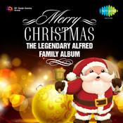 Merry Christmas - The Legendary Alfred Family Album Songs