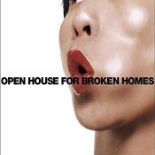 Open House For Broken Homes (Single Edit) Songs