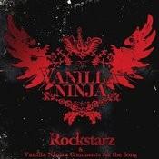 Rockstarz & Vanilla Ninja's Comments On The Song Songs
