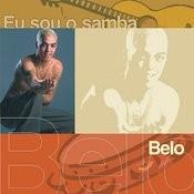 Eu Sou O Samba - Belo Songs
