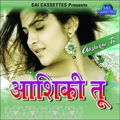 Aashiqui Tu Songs