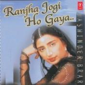 Ranjha Jogi Ho Gaya Songs