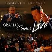 Gracias Señor En Vivo Songs