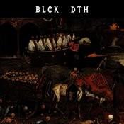 Blck Dth Songs