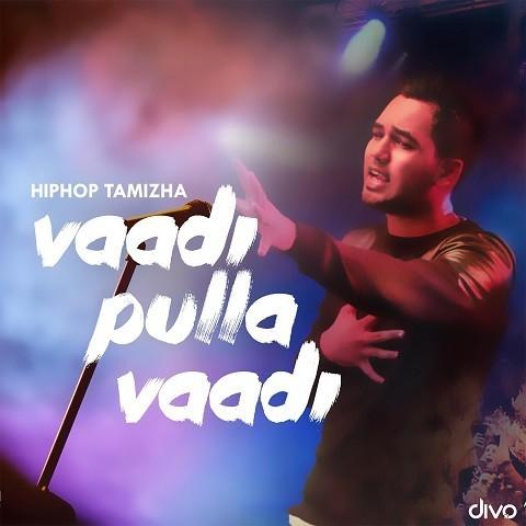 Vaadi Pulla Vaadi Song Download: Vaadi Pulla Vaadi MP3