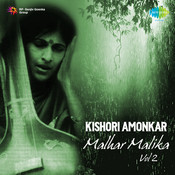 Kishori Amonkar - Malhar Malika Vol 2 Songs