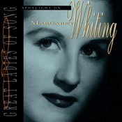 Great Ladies Of Song / Spotlight On Margaret Whiting Songs