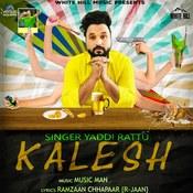 Kalesh Songs