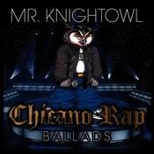 Chicano Rap Ballads Songs