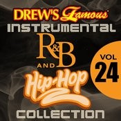 Drew's Famous Instrumental R&B And Hip-Hop Collection (Vol. 24) Songs