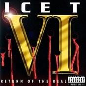 Ice T Vi: Return Of The Real (Parental Advisory) Songs