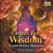 Chants For Wisdom Songs