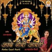 Ambe Gauri Arti Songs