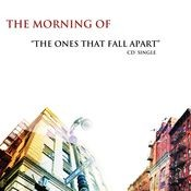 The Ones That Fall Apart [Single] Songs