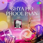 Ghya Ho Phool Paan Marathi Songs