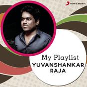 My Playlist: Yuvanshankar Raja Songs