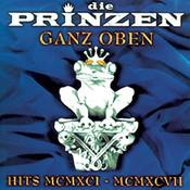 Ganz Oben - Hits MCMXCI - MCMXCVII Songs