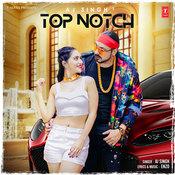 Top Notch Song