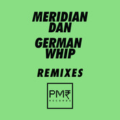 German Whip (Remixes) Songs