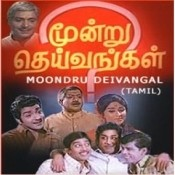 Moondru Deivangal Songs
