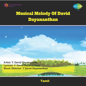 Musical Melody Of David Dayananthan Songs