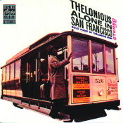 Thelonious Alone In San Francisco Songs