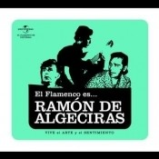 El Flamenco Es... Ramon De Algeciras Songs