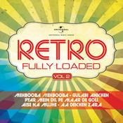 Retro - Fully Loaded, Vol. 2 Songs