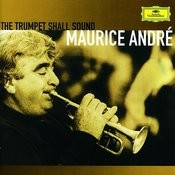 Maurice André - The Trumpet Shall Sound Songs