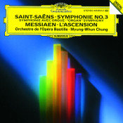 Saint Saens Symphony No 3 Organ Messiaen Lascension Songs