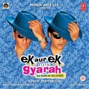 Ek Aur Ek Gyarah Songs