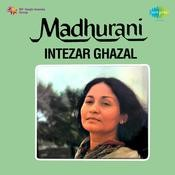 Intezar - Madhu Rani (Ghazals) Songs