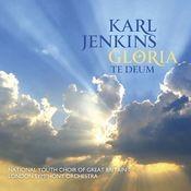 Karl Jenkins: Gloria - Te Deum Songs