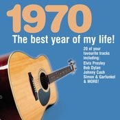 The Best Year Of My Life: 1970 Songs